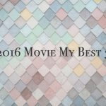 2016 Movie My Best 3