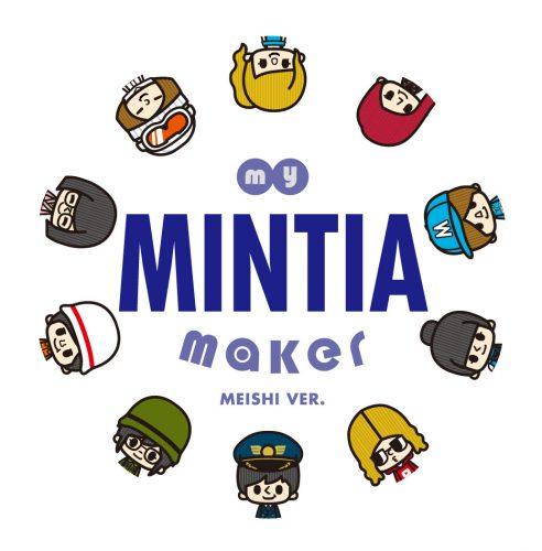 MY MINTIA MAKER MEISHI ver.
